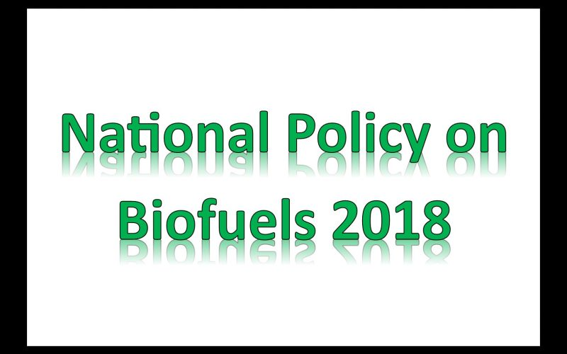 National Policy on Biofuels – 2018
