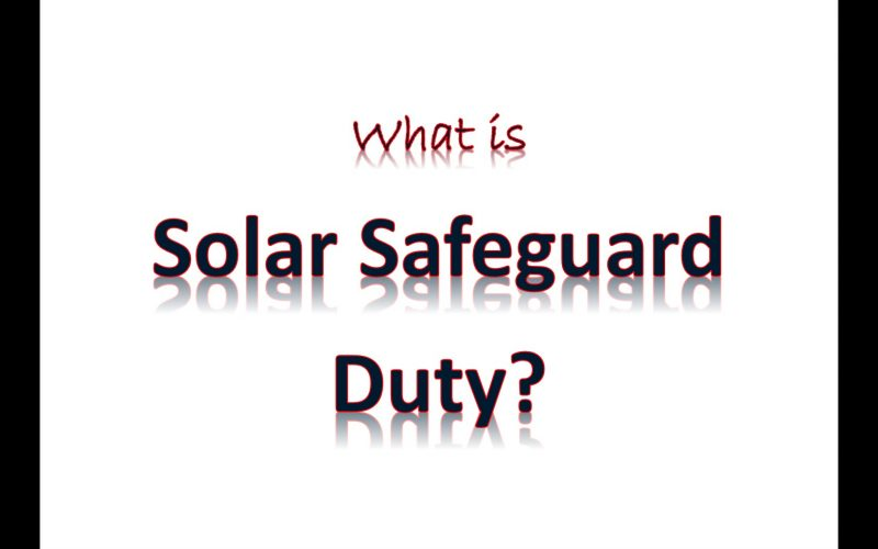 What is Solar Safeguard Duty?