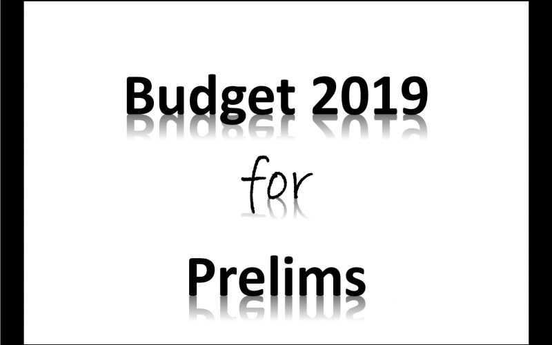 Budget 2019 for Prelims